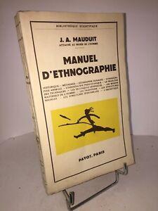 Manuel d'ethnographie par J.-A. Mauduit   Payot 1960