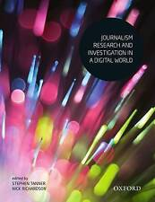 Journalism Research and Investigation in a Digital World by Stephen Tanner Paper