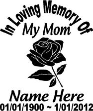 In Loving Memory Mom Rose Flower Custom Vinyl Decal Sticker Car Truck SUV Window