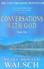 Conversations with God, Book 1: An Uncommon Dialogue By Neale Donald Walsch