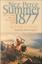 Nez Perce Summer, 1877: The U.S. Army and Nee-Me-Poo Crisis, Jerome A. Greene, 0