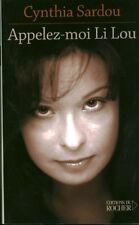 Livre appelez-moi Li Lou Cynthia Sardou book