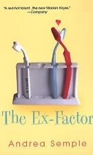 The Ex-Factor by Andrea Semple (2005, Paperback)