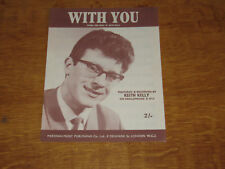 KEITH KELLY - WITH YOU - ORIGINAL UK SHEET MUSIC