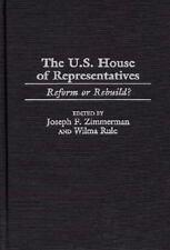 The U.S. House of Representatives: Reform or Rebuild?