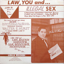 WALTER E. HURST Law, You and.. Illegal Sex LP LAW-U RECORDS 7-103