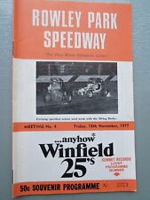 NOVEMBER 18TH 1977 SPEEDWAY OFFICIAL PROGRAM ROWLEY PARK MEETING NUMBER 4