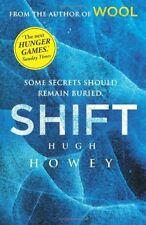 Shift: (Wool Trilogy 2),Hugh Howey