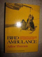 Vtg HC book, Bird Ambulance by Arline Thomas, 1971, Family Bookshelf Edition