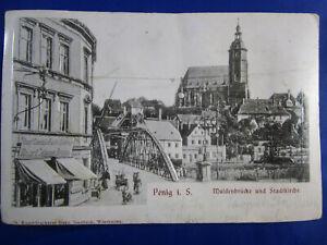 PK AK Prägekarte Penig I.S. Muldenbrücke Stadtkirche um 1905 R.Selbmann Dresden