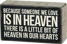 """Primitives by Kathy Someone We Love in Heaven Bereavement Box Sign 5"""" x 3"""""""
