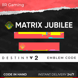 Destiny 2 MATRIX JUBILEE emblem code! Instant Delivery! PC/PS/XBOX