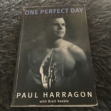 PAUL HARRAGON SIGNED BOOK. ONE PERFECT DAY. 033036183X