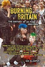 Burning Britain: The History of UK Punk 1980-1984 by Ian Glasper (Paperback, 2014)