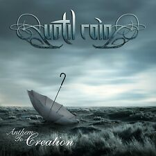 Until Rain - Anthem to Creation CD 2013 Anglo Greek Progressive Rock / Metal