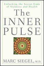 The Inner Pulse: Unlocking the Secret Code of Sickness and Health-ExLibrary