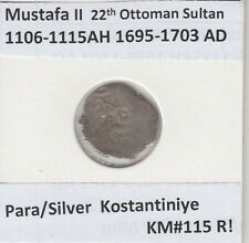 More details for ottoman empire para silver  kostantiniye mustafa ii 1106-15ah/1695-1703ad km#115
