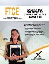 FTCE English for Speakers of Other Languages (ESOL) K-12 Book and Online by...