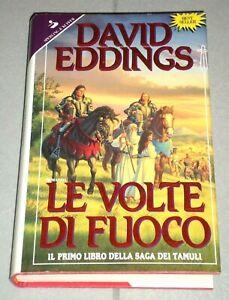 """David Eddings """"LE VOLTE DI FUOCO"""" Sperling & Kupfer 1ªEd."""