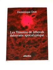 Les Témoins de Jéhovah Théocratie apocalyptique Bible Apocalypse Satan Diable
