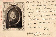 "WILLIAM OF ORANGE VINTAGE POSTCARD BY RAPHAEL TUCK ""DUTCH GALLERY"" SENT IN 1903"