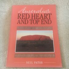 NEIL PATON, AUSTRALIA'S RED HEART AND TOP END. 0949773905