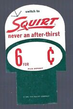 Vintage NOS 1956 SQUIRT SODA POP ADVERTISING CARDBOARD SIGN owned by Dr. Pepper