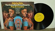 CANADIAN SWEETHEARTS Side By Side Pop & Country, orig Epic vinyl LP, 1967, VG