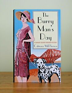 The Burry Man's Day by Catriona McPherson (Dandy Gilver hb 1st) New - Signed