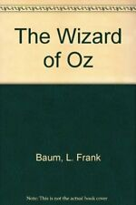 The Wizard of Oz-L. F. Baum, Linda Birch