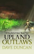 A Handful of Men: Upland Outlaws 2 by Dave Duncan (2014, Paperback)