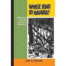 Whose Man in Havana? (Latin American and Caribbean), 1552388247, Very Good Book