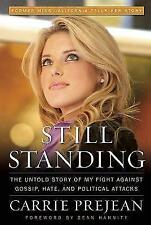 (Very Good)-Still Standing: The Untold Story of My Fight Against Gossip, Hate, a