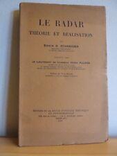E. Schneider * Le radar Théorie et réalisation  * 1947 * GC