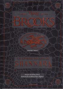 Lo Spirito Oscuro di Shannara Terry Brooks NUOVO Mondadori Fumetto