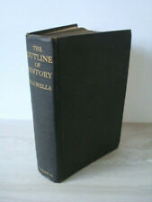 The Outline of History - H.G. Wells - Cassell, 1932 - Hardback - Excellent Cond.