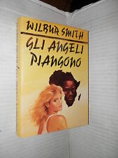 GLI ANGELI PIANGONO Wilbur Smith CDE 1989 romanzo libro narrativa storia di