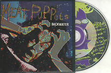 MEAT PUPPETS - BACKWATER - OZ 5 TRK CD - CARD CASE - PUNK