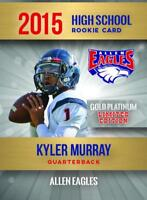 KYLER MURRAY - 2015 HIGH SCHOOL GOLD PLATINUM RC 2,000 MADE OKLAHOMA.