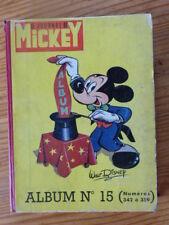 ALBUM MICKEY RELIURE DU JOURNAL N° 15 DE 1959,  BON ETAT  (VOIR DESCRIPTIF)