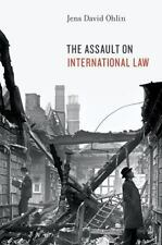 The Assault on International Law, Ohlin, Jens David Book