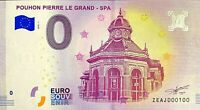 BILLET 0  EURO  POUHON PIERRE LE GRAND SPA  BELGIQUE  2018  NUMERO 100