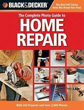 Black & Decker The Complete Photo Guide to Home Repair: With 350-ExLibrary