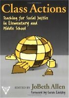 Class Actions: Teaching for Social Justice in Eleme... by Jobeth Allen Paperback