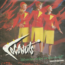 45 TOURS - THE COCONUTS - Did You Have To Love Me Like You Did