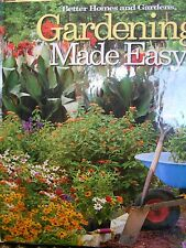 Gardening Made Easy by Better Homes & Gardens new hardcover book