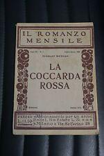 La coccarda rossa - Stanley Weyman - Il romanzo mensile - 1923 - n°7