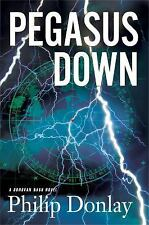 Pegasus Down Donovan Nash Thriller Philip Donlay Advance Reader Paperback New