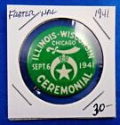 1941 Ceremonial IL WI Chicago The Shriners Fraternal Masonic Pin Pinback Button