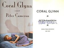 Peter Cameron SIGNED Coral Glynn TRUE 1st Edition/1st Printing NEW